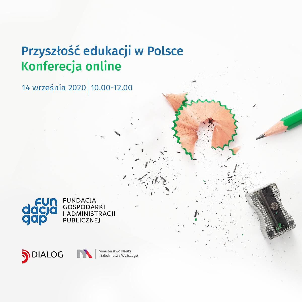 """KONFERENCJA ONLINE """"Przyszłość edukacji. Czy potrzebujemy w Polsce nowego systemu kształtowania kompetencji?"""""""